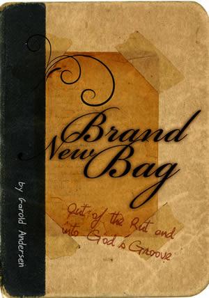 Brand New Bag Garold Andersen